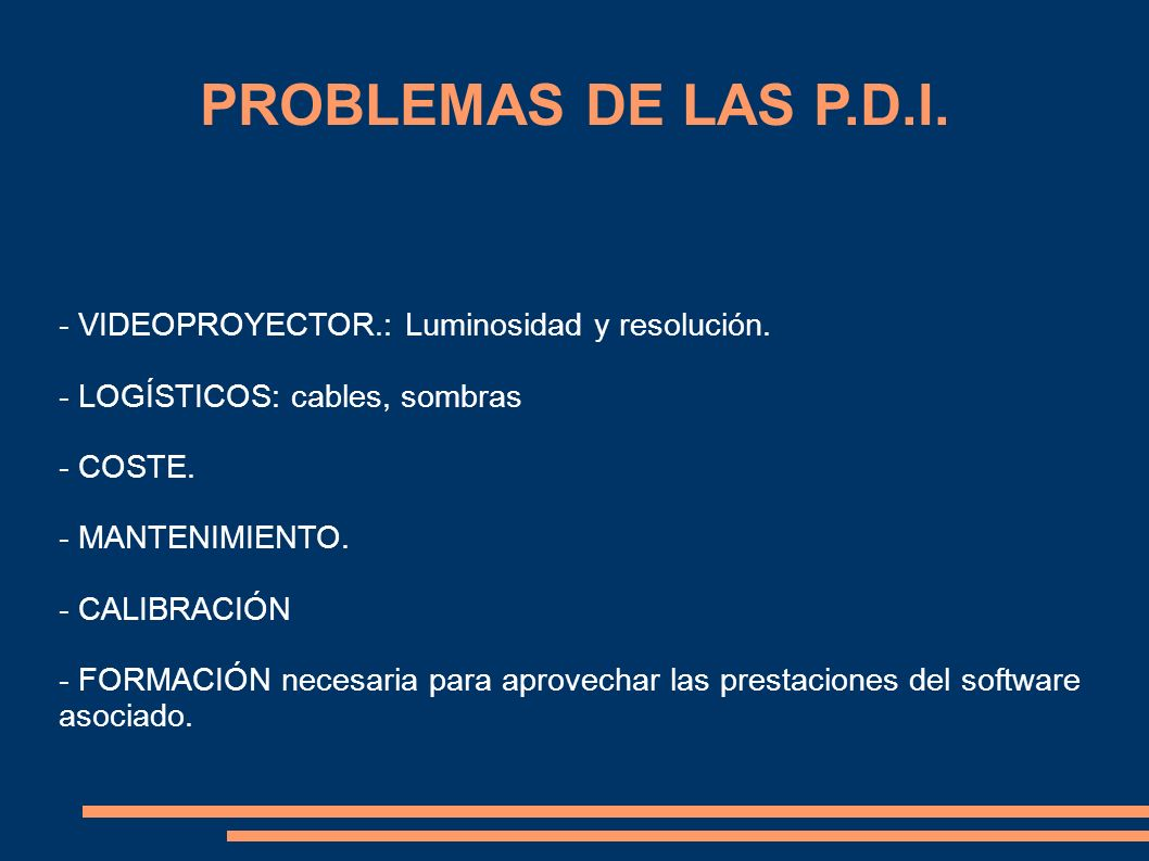 PROBLEMAS DE LAS P.D.I. - VIDEOPROYECTOR.: Luminosidad y resolución.