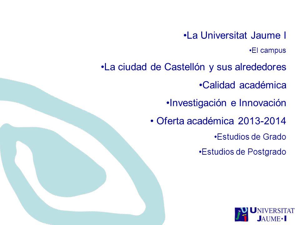 La ciudad de Castellón y sus alrededores Calidad académica
