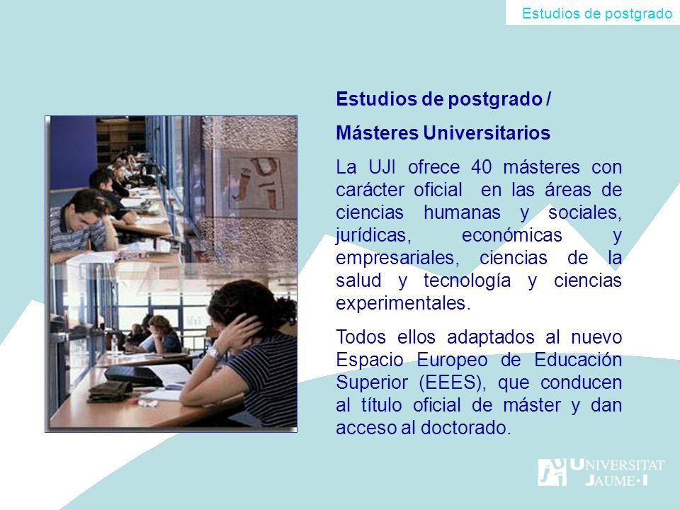 Estudios de postgrado / Másteres Universitarios