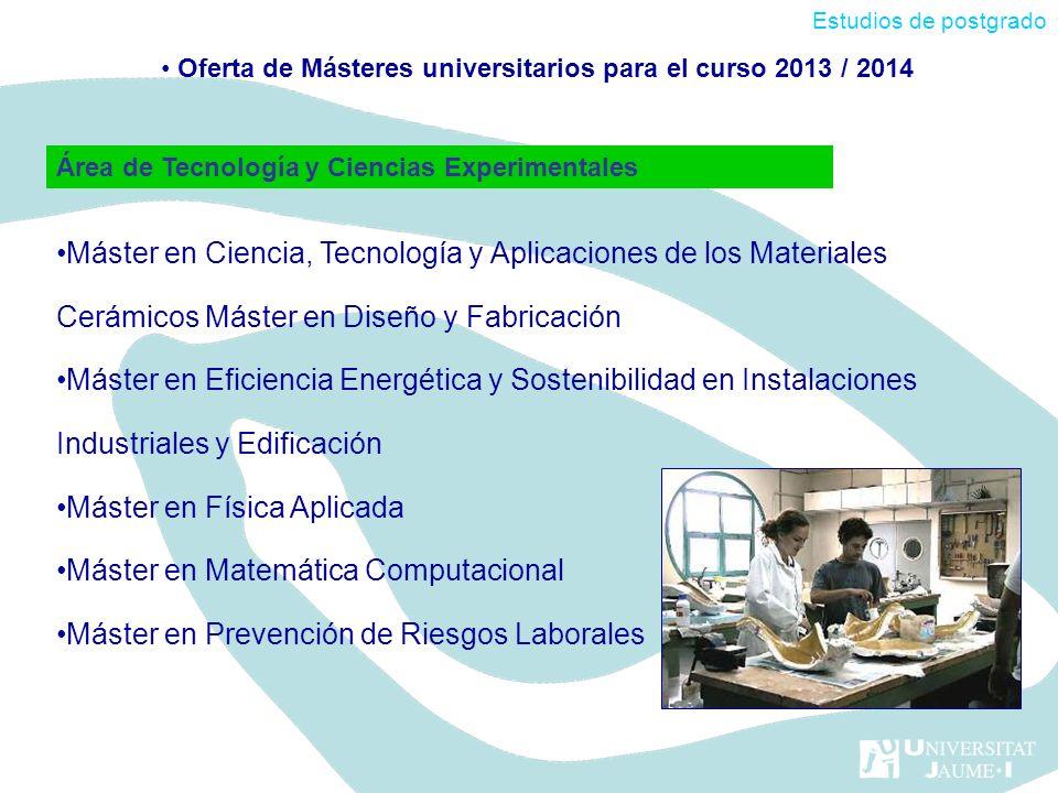Oferta de Másteres universitarios para el curso 2013 / 2014
