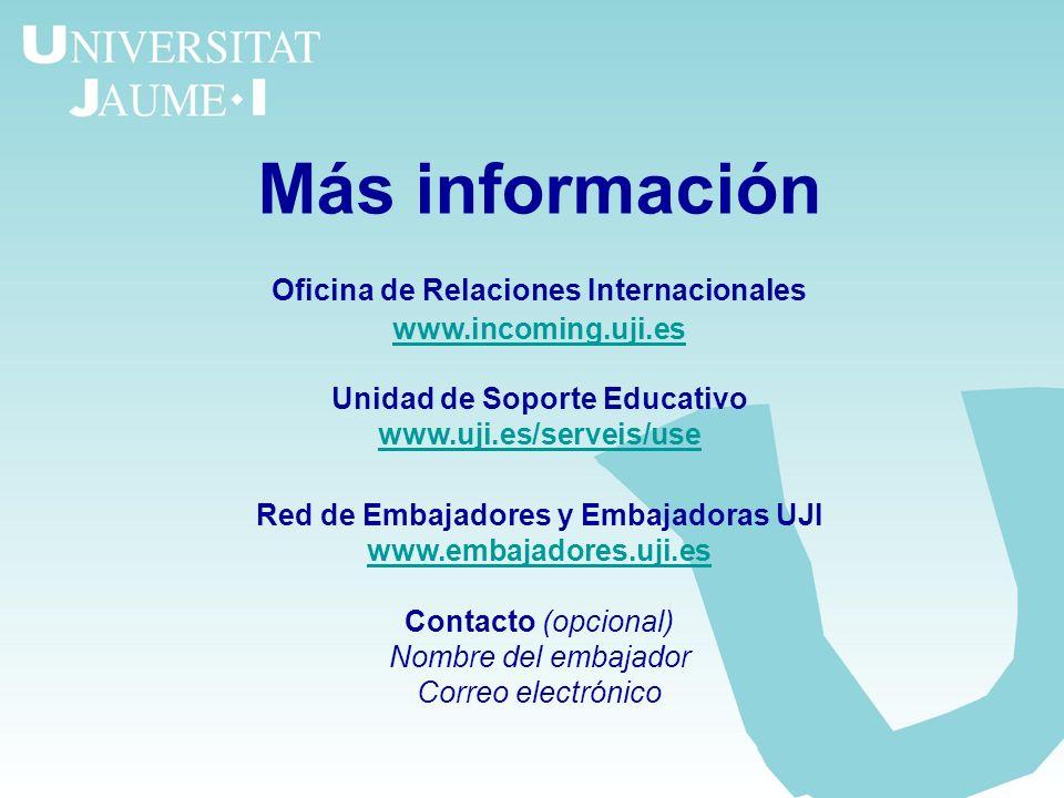 Más información Oficina de Relaciones Internacionales