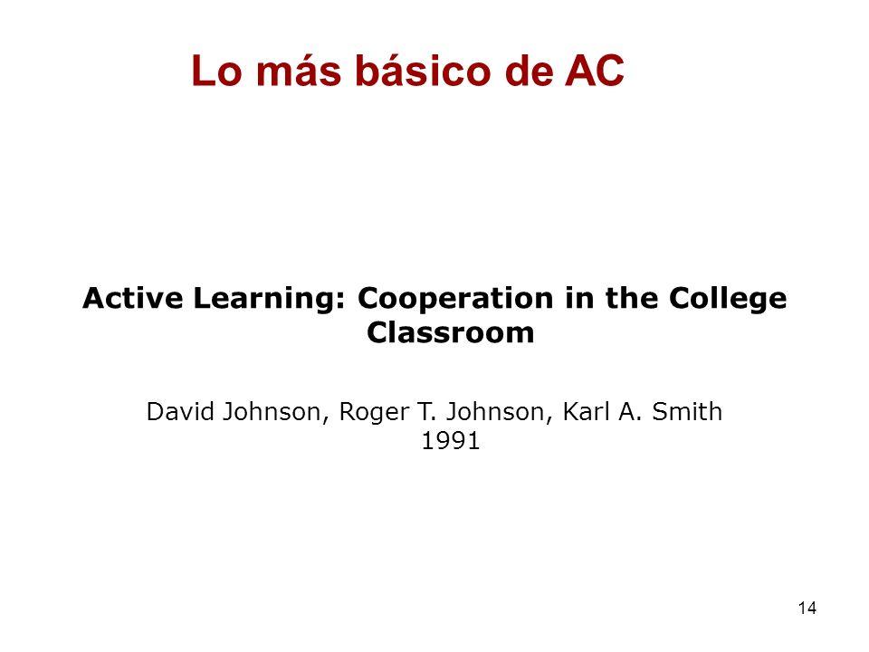 Lo más básico de AC Active Learning: Cooperation in the College Classroom.