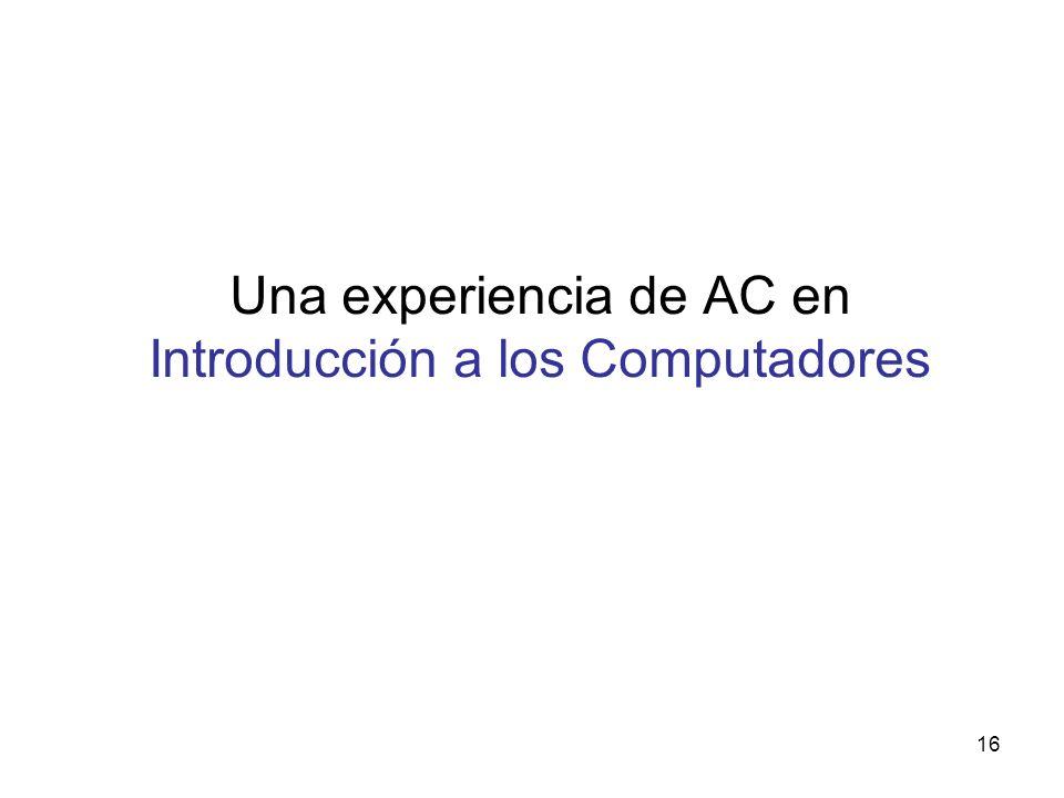 Una experiencia de AC en Introducción a los Computadores