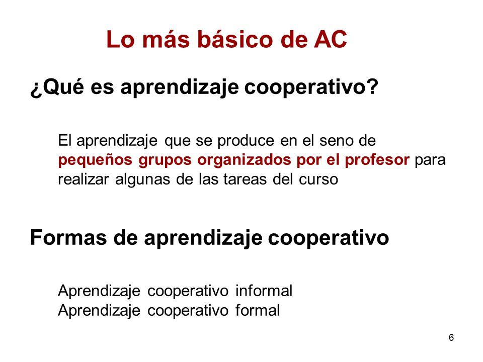 Lo más básico de AC ¿Qué es aprendizaje cooperativo