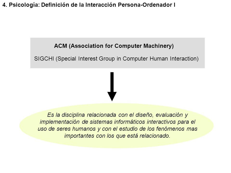 4. Psicología: Definición de la Interacción Persona-Ordenador I
