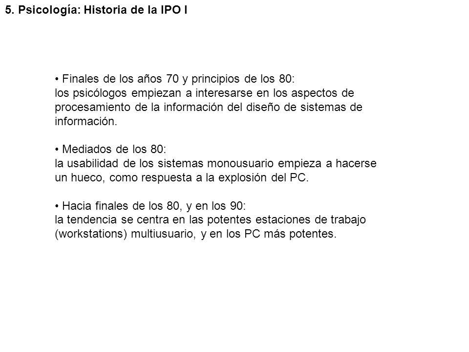 5. Psicología: Historia de la IPO I