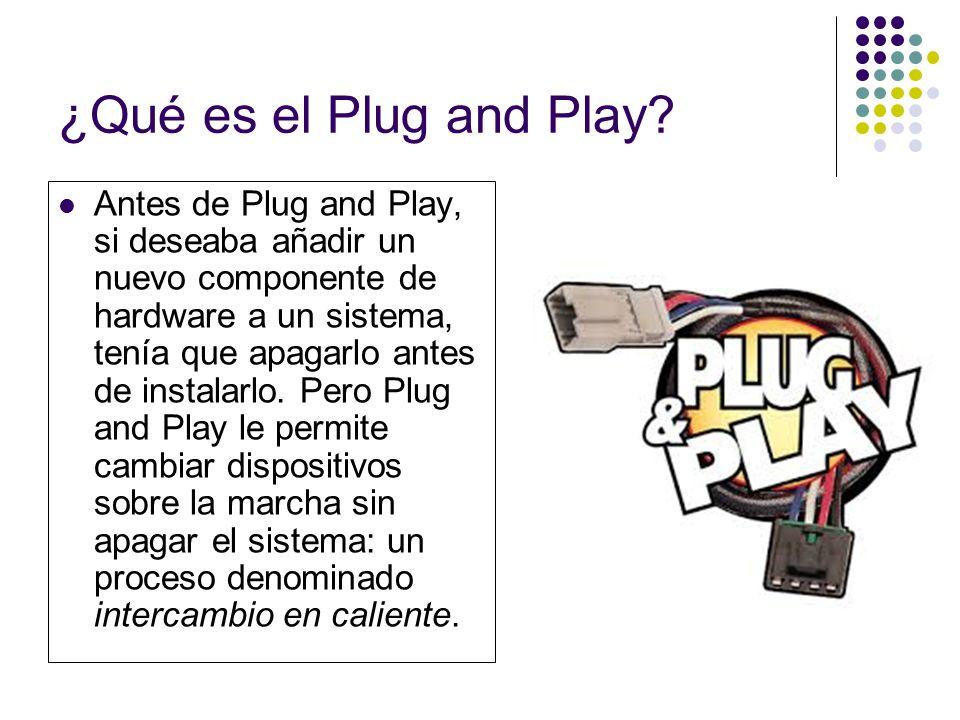 ¿Qué es el Plug and Play