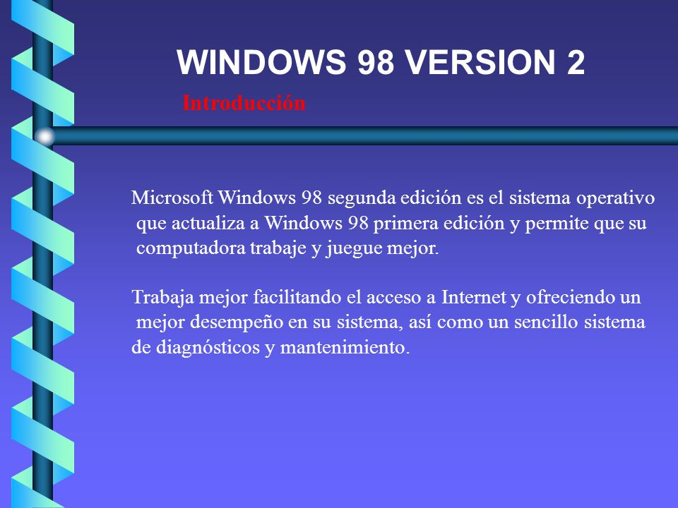 WINDOWS 98 VERSION 2 Introducción