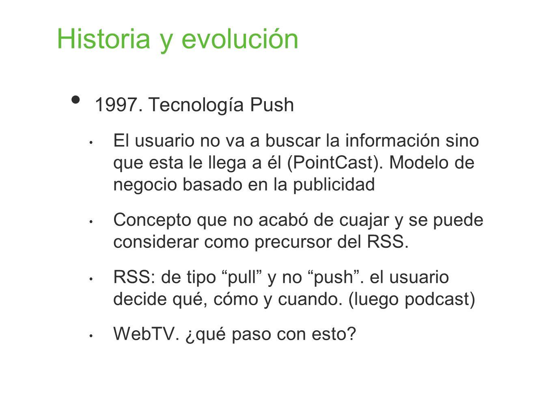 Historia y evolución 1997. Tecnología Push