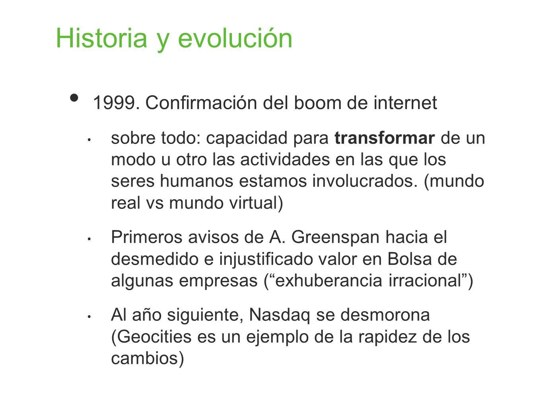Historia y evolución 1999. Confirmación del boom de internet
