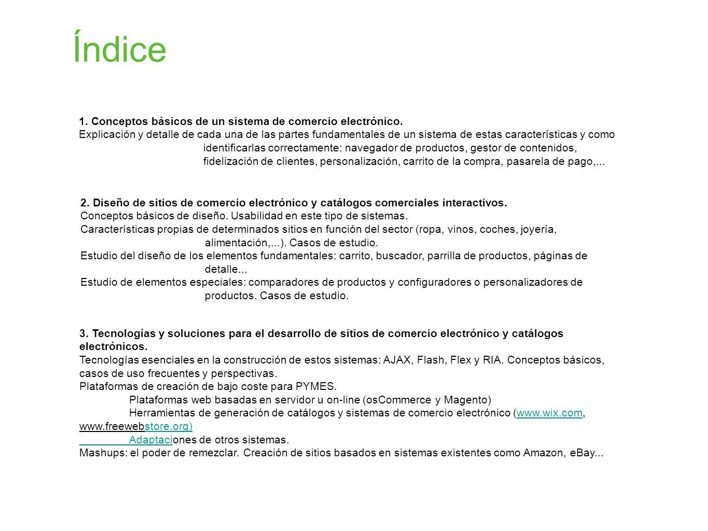 Índice 1. Conceptos básicos de un sistema de comercio electrónico.