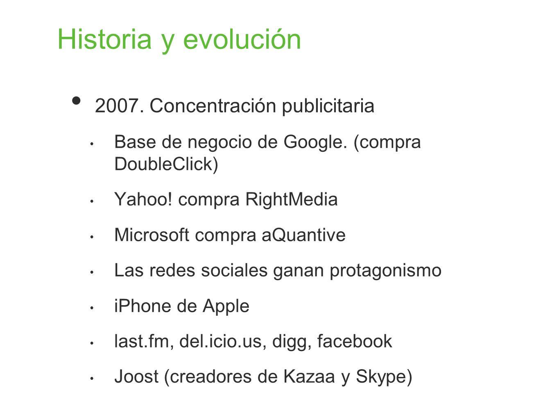 Historia y evolución 2007. Concentración publicitaria