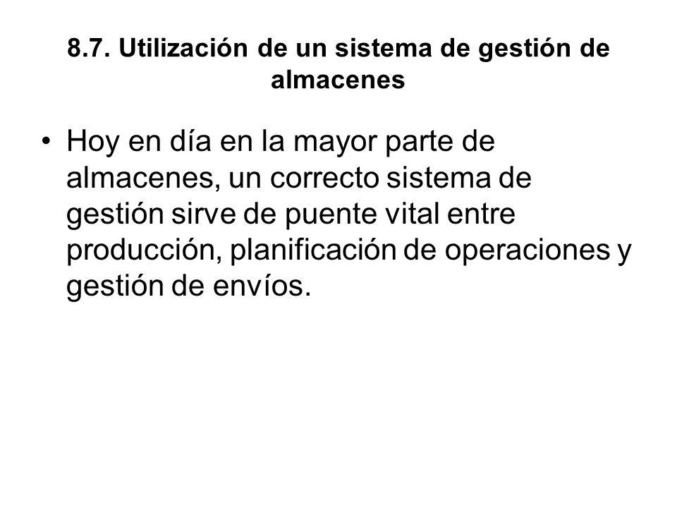 8.7. Utilización de un sistema de gestión de almacenes
