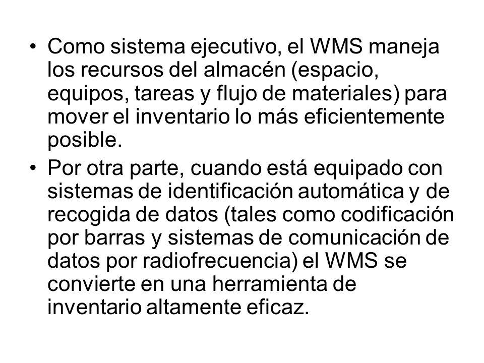 Como sistema ejecutivo, el WMS maneja los recursos del almacén (espacio, equipos, tareas y flujo de materiales) para mover el inventario lo más eficientemente posible.