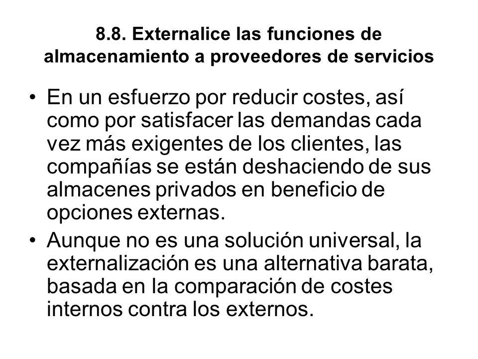 8.8. Externalice las funciones de almacenamiento a proveedores de servicios
