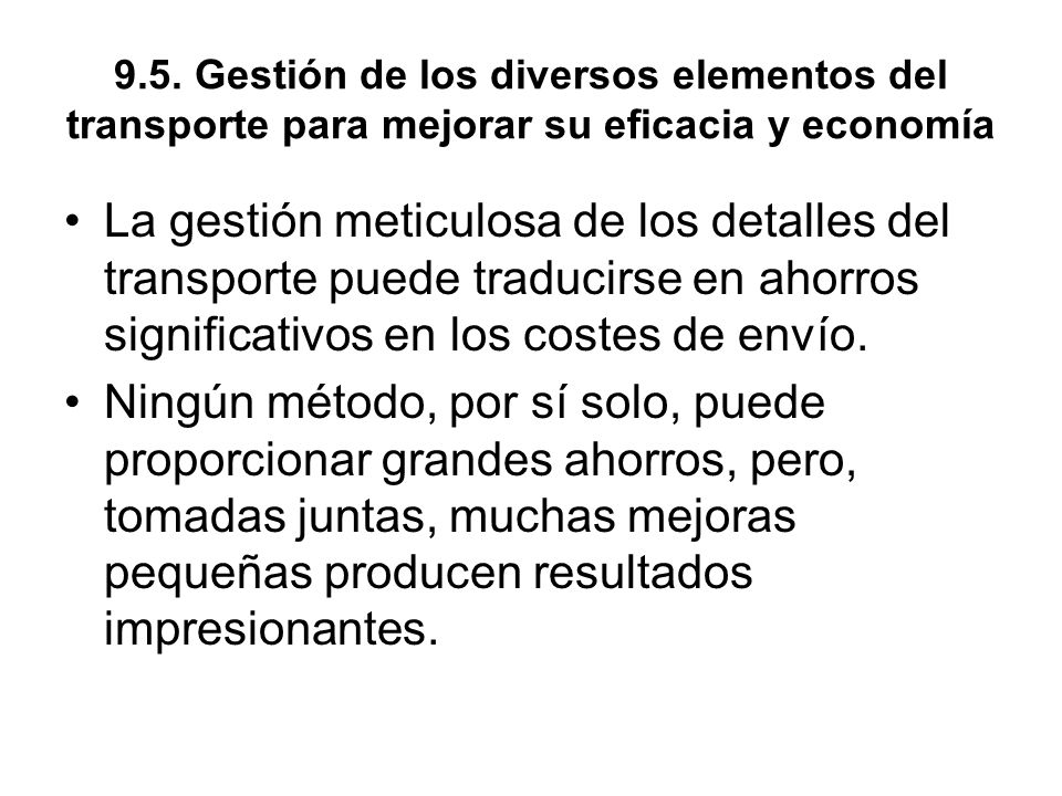 9.5. Gestión de los diversos elementos del transporte para mejorar su eficacia y economía