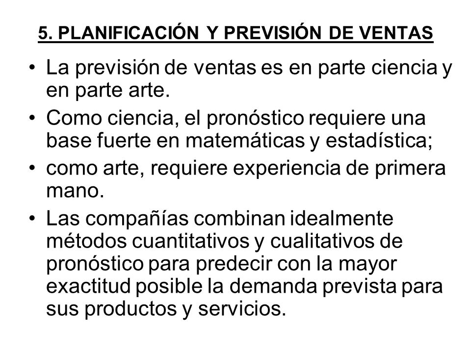 5. PLANIFICACIÓN Y PREVISIÓN DE VENTAS