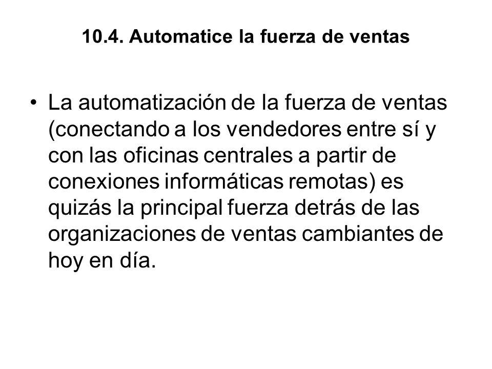10.4. Automatice la fuerza de ventas
