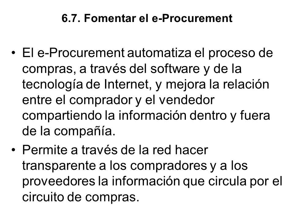 6.7. Fomentar el e-Procurement