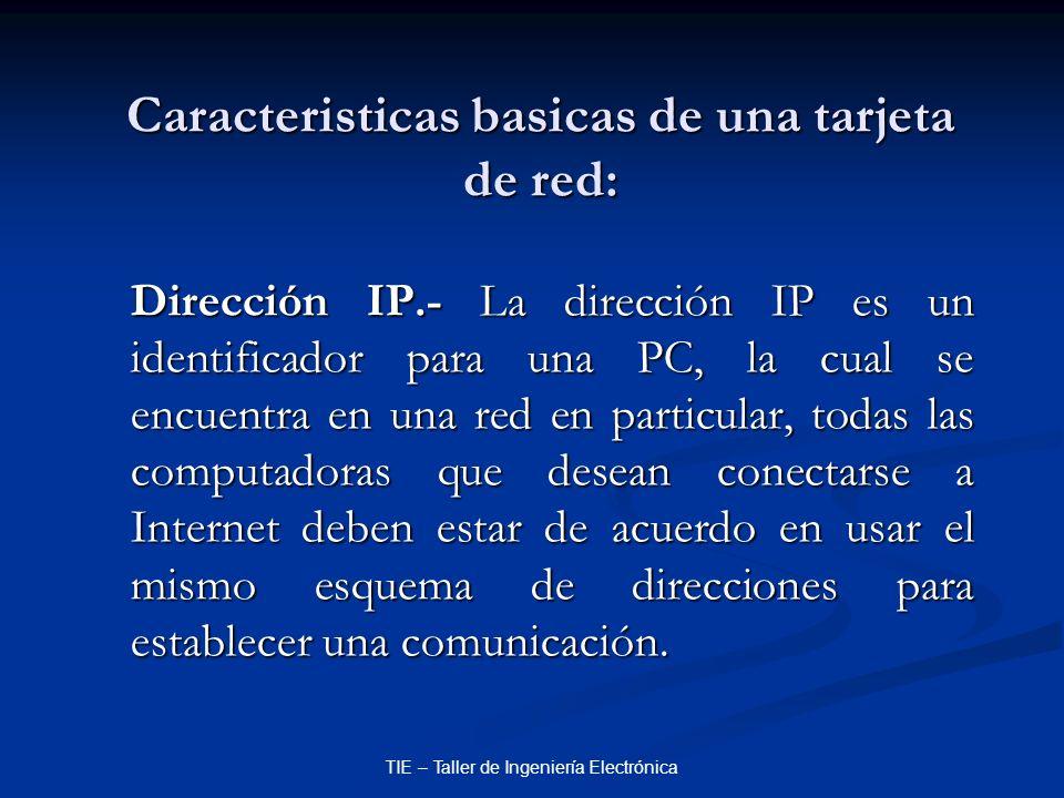 Caracteristicas basicas de una tarjeta de red:
