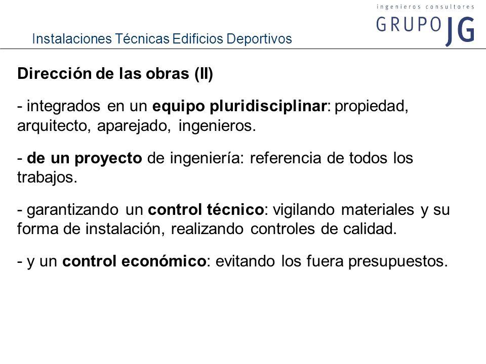 Dirección de las obras (II)