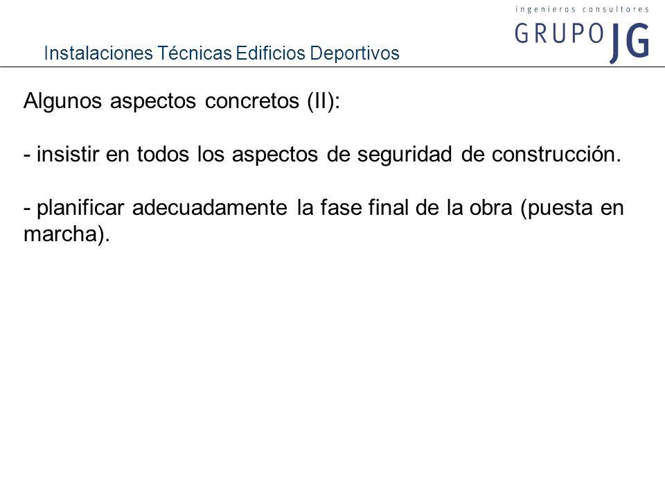 Algunos aspectos concretos (II):