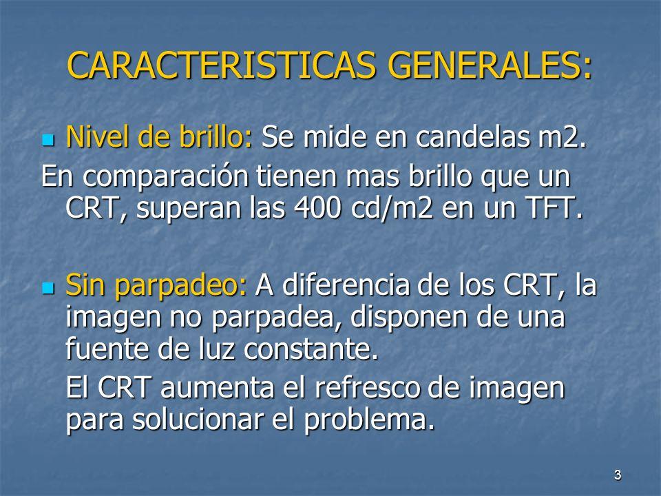 CARACTERISTICAS GENERALES: