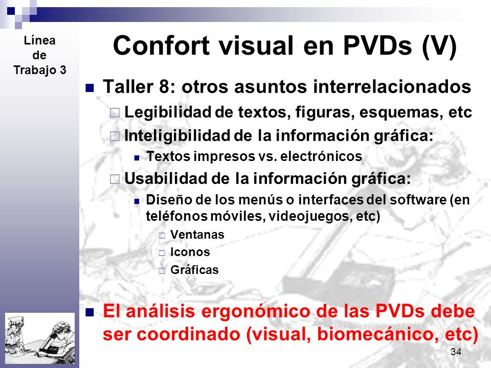 Confort visual en PVDs (V)