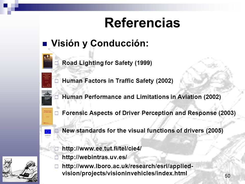 Referencias Visión y Conducción: Road Lighting for Safety (1999)