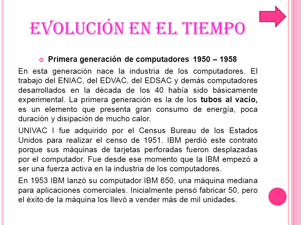 Primera generación de computadores 1950 – 1958