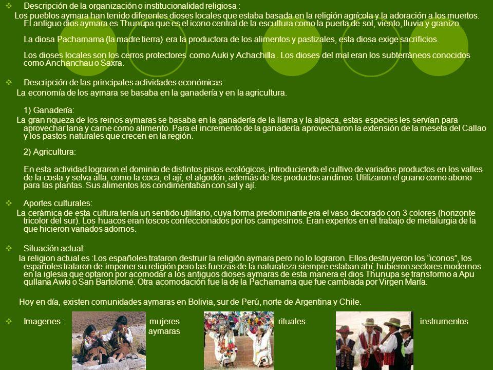 Descripción de la organización o institucionalidad religiosa :