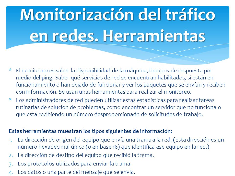 Monitorización del tráfico en redes. Herramientas