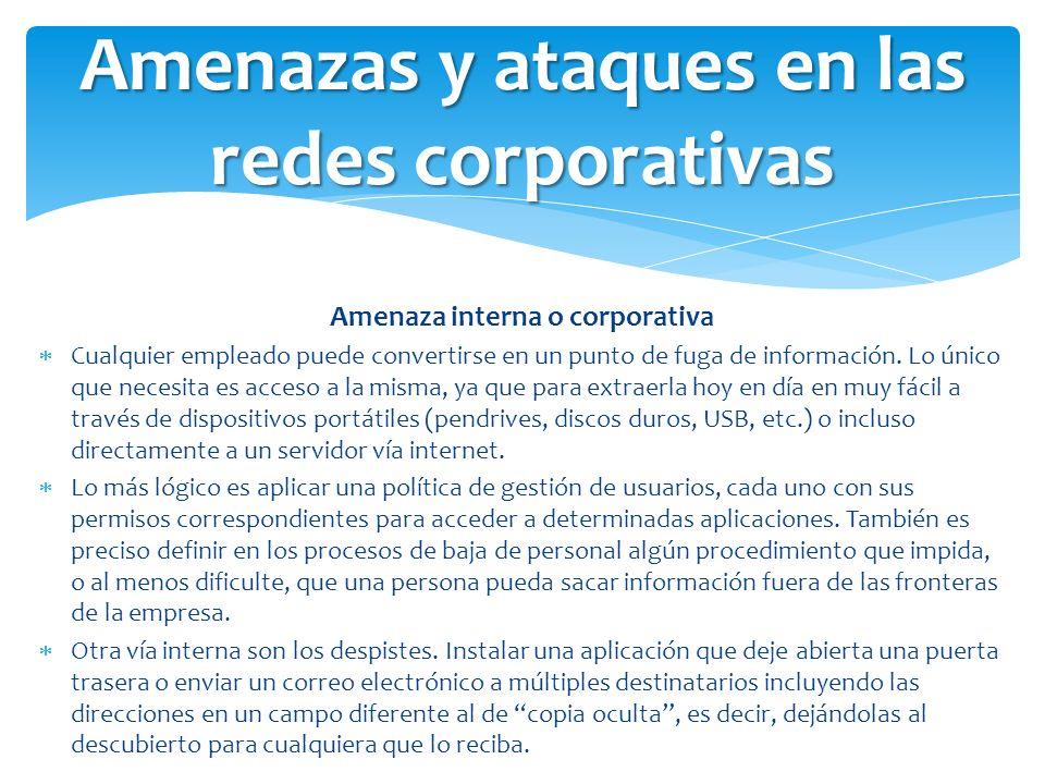 Amenazas y ataques en las redes corporativas