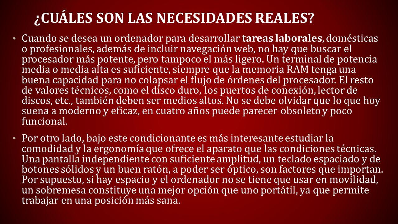 ¿Cuáles son las necesidades reales