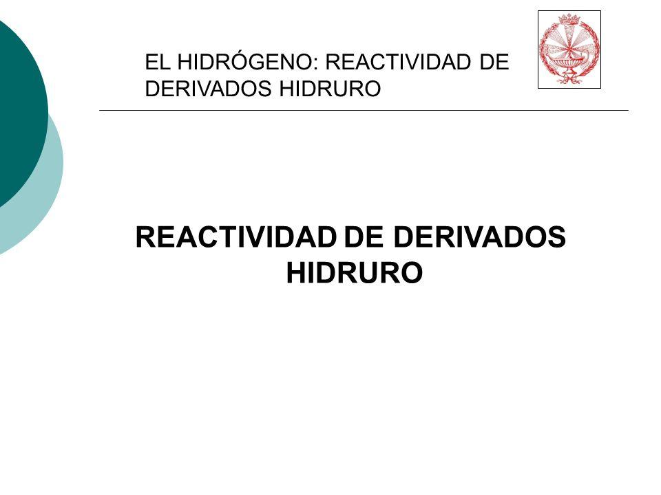 REACTIVIDAD DE DERIVADOS