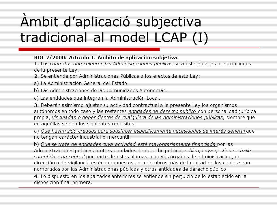 Àmbit d'aplicació subjectiva tradicional al model LCAP (I)