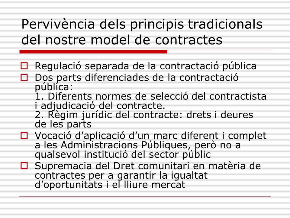 Pervivència dels principis tradicionals del nostre model de contractes