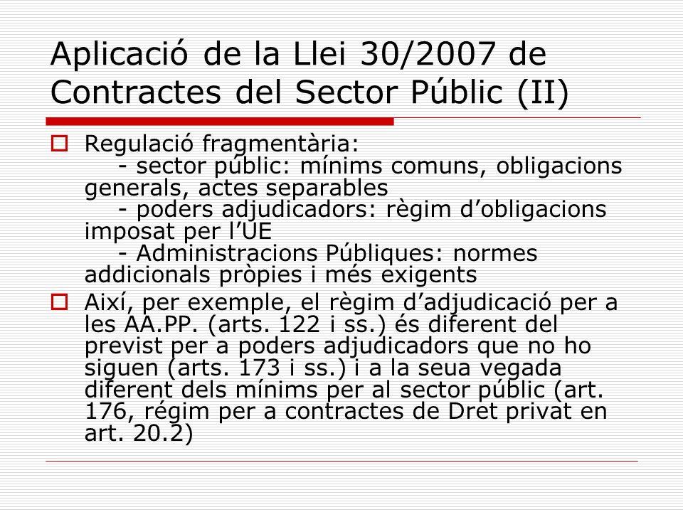 Aplicació de la Llei 30/2007 de Contractes del Sector Públic (II)