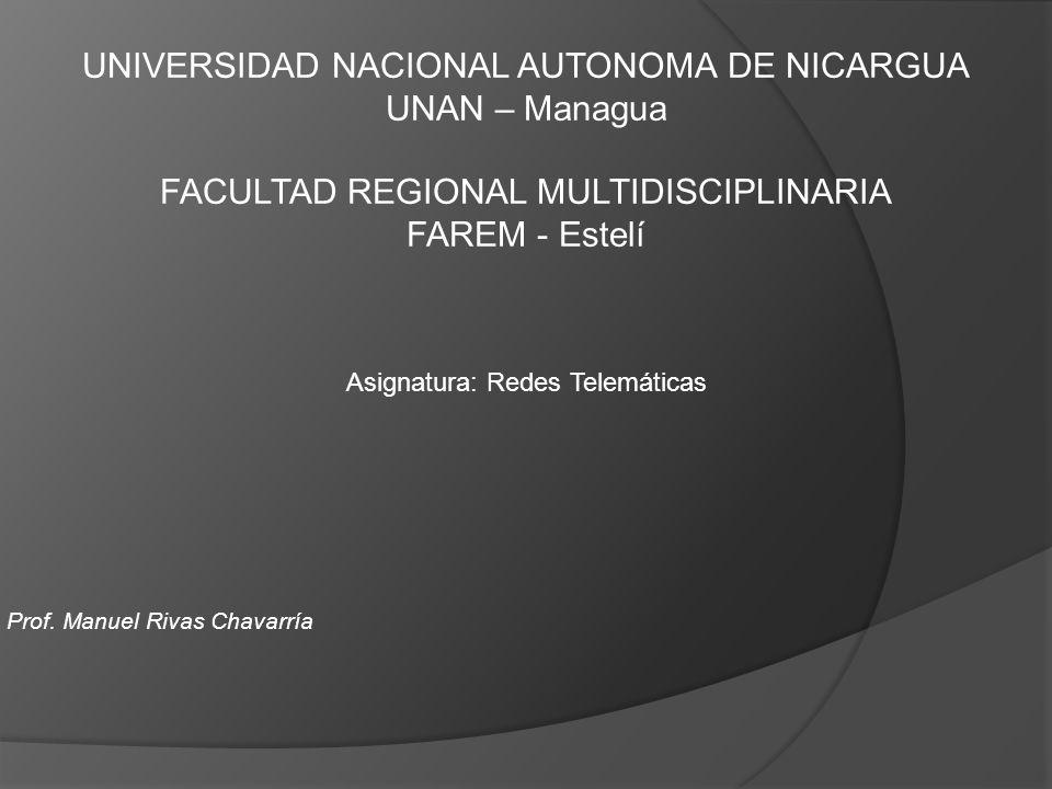 UNIVERSIDAD NACIONAL AUTONOMA DE NICARGUA UNAN – Managua