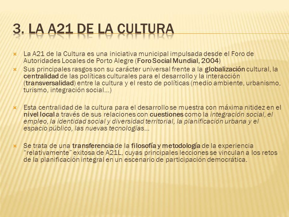 3. LA A21 DE LA CULTURA