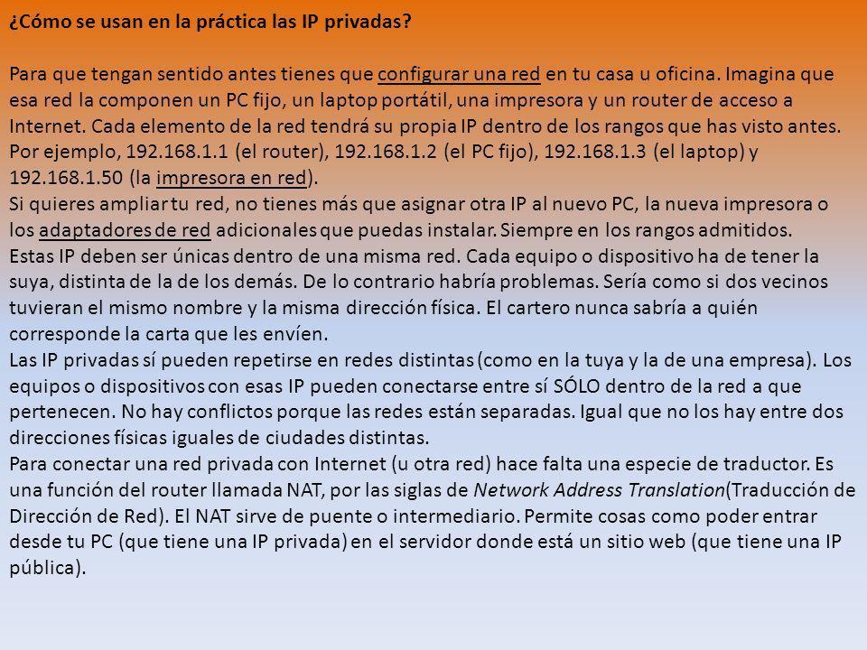 ¿Cómo se usan en la práctica las IP privadas