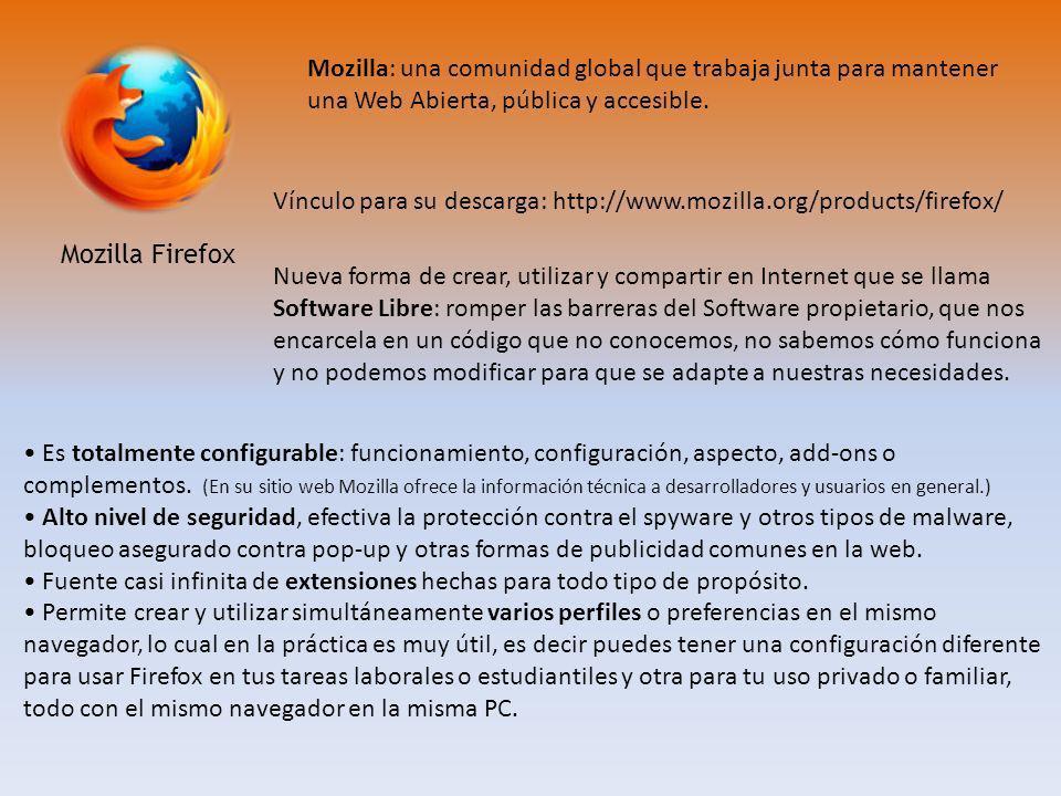 Mozilla: una comunidad global que trabaja junta para mantener una Web Abierta, pública y accesible.