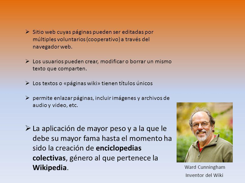Sitio web cuyas páginas pueden ser editadas por múltiples voluntarios (cooperativo) a través del navegador web.
