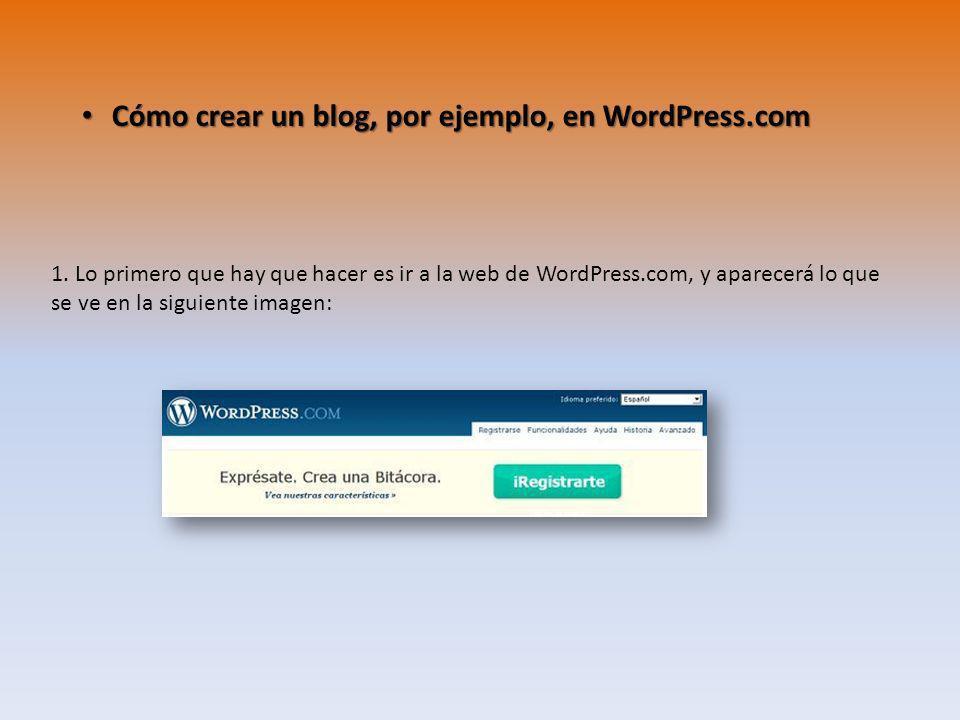 Cómo crear un blog, por ejemplo, en WordPress.com