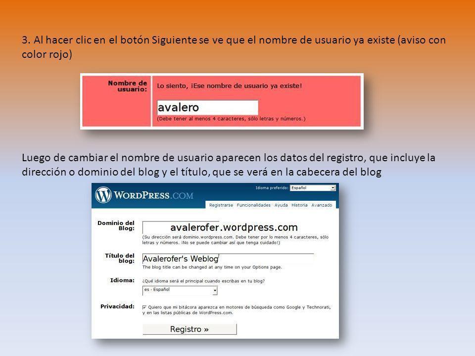 3. Al hacer clic en el botón Siguiente se ve que el nombre de usuario ya existe (aviso con color rojo)