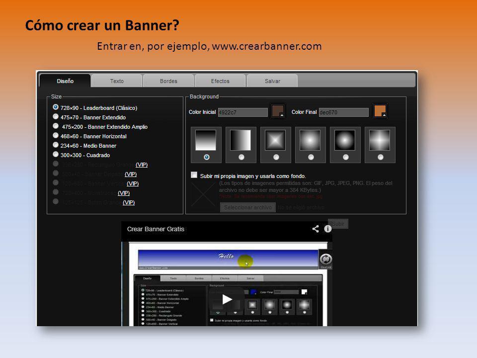 Cómo crear un Banner Entrar en, por ejemplo, www.crearbanner.com