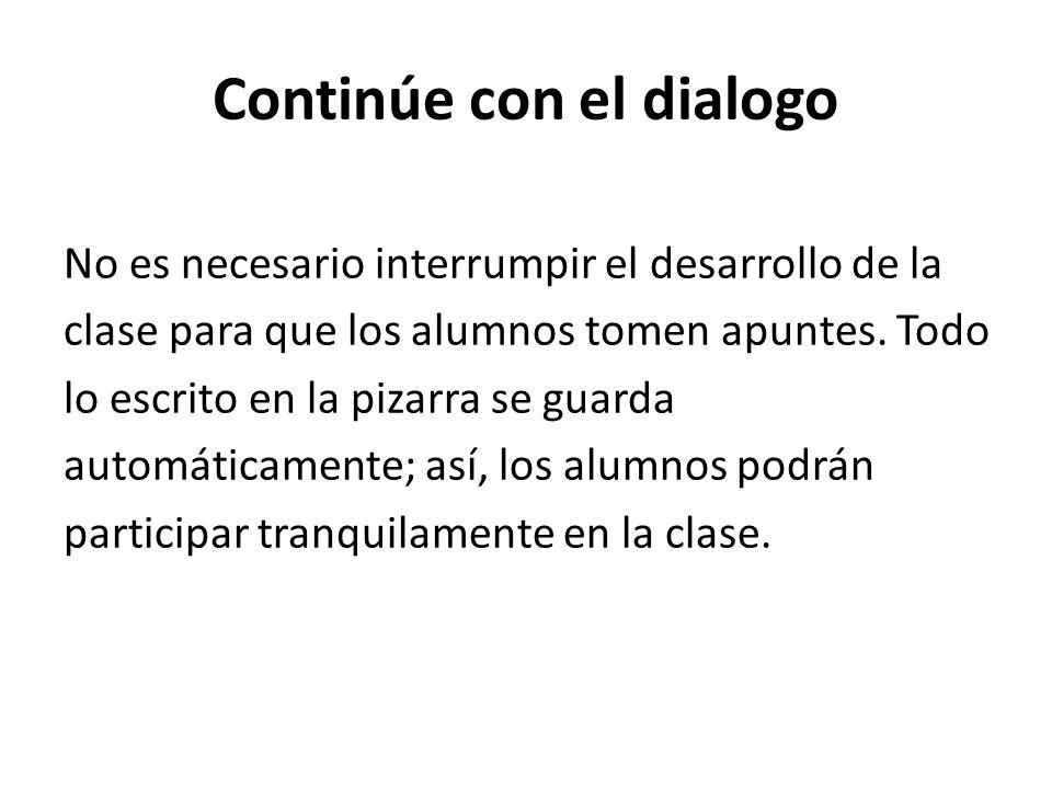 Continúe con el dialogo