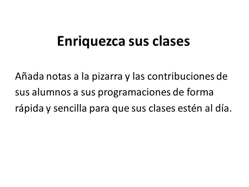 Enriquezca sus clases
