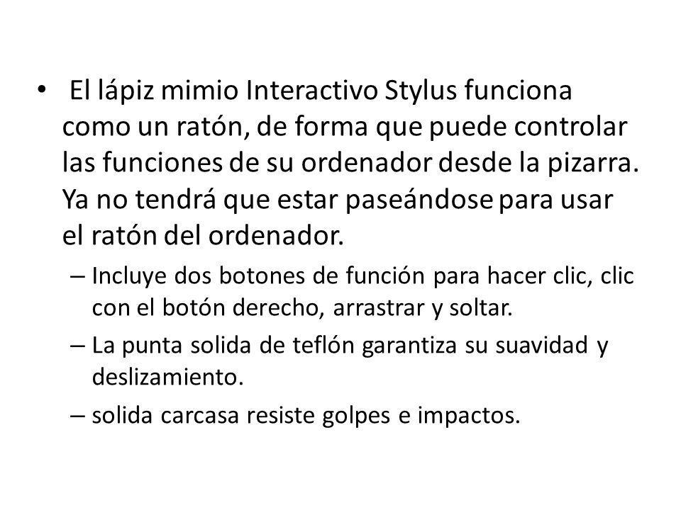 El lápiz mimio Interactivo Stylus funciona como un ratón, de forma que puede controlar las funciones de su ordenador desde la pizarra. Ya no tendrá que estar paseándose para usar el ratón del ordenador.