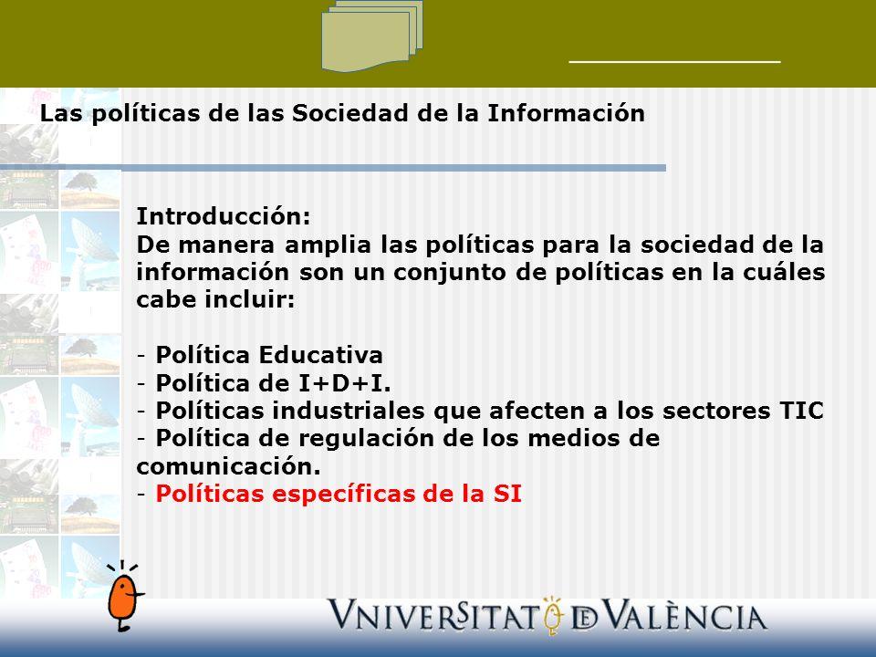 Las políticas de las Sociedad de la Información
